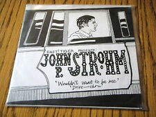 """JOHN P. STROHM - WOULDN'T WANT TO BE ME     7"""" VINYL PS"""