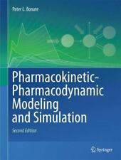 Pharmacokinetic-Pharmacodynamic Modeling and Simulation by Peter L. Bonate...