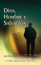 Dios, Hombre y Salvacion by Westlake T. Purkiser, Richard S. Taylor and...