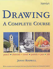 Drawing: A Complete Course (Step by Step Art School), Rodwell, Jenny, Very Good