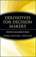 Derivatives for Decision Makers: Strategic Management Issues (Wiley Series in Fi