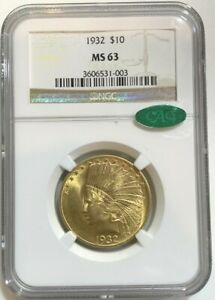 1932 $10 Gold Indian Head Eagle Coin NGC MS63 CAC