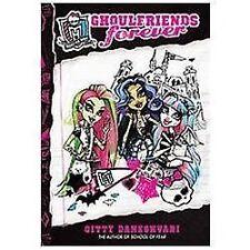 Hb book Monster High Ghoul Friends Forever G. Daneshvari 2012