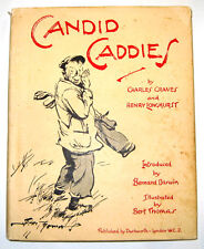 CANDID CADDIES golf book by Charles Graves, and Henry Longhurst, 1935