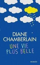 une vie plus belle Chamberlain  Diane Occasion Livre