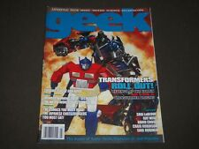 2009 JULY GEEK MONTHLY MAGAZINE - TRANSFORMERS ROLL OUT! COVER - O 11346