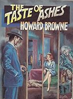 The Taste of Ashes by Browne, Howard