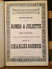Gounod Philémon Baucis / Roméo et Juliette opéra partition piano seul Choudens
