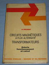 CIRCUITS MAGNETIQUES A FLUX ALTERNATIF - TRANSFORMATEURS - André Guilbert  (K3)