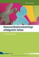 Kommunikationstrainings erfolgreich leiten: Der Seminarf... | Buch | Zustand gut