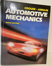 Automotive Mechanics 10th Edition William H. Crouse Hardcover Textbook 814 Pages