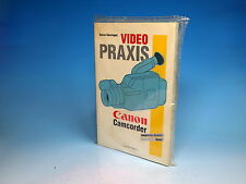 Canon Camcorder Video Praxis Handbuch Buch Book Livre - (9652)