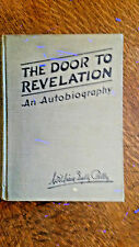 The Door to Revelation - An Autobiography Pelley, William Dudley 1939