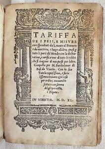 BARTHOLOMEO DI PASI DA VINETIA TARIFFA DE I PESI E MISURE CORRISPONDENTI 1540