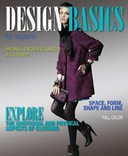 Fashion: Design Basics for Apparel by Virginia Elsasser and Julia Sharp...