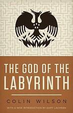 NEW The God of the Labyrinth by Colin Wilson