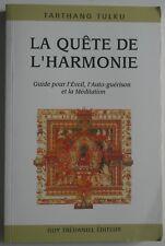 La Quête de l'harmonie Tarthang Tulku Guide de l'auto guérison et la méditation