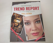 BARE ESCENTUALS bare Minerals * TREND REPORT * Frill Seeker Eyecolor Liner Blush