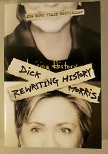 Rewriting History by Dick Morris (2005, Pb 1st Ed) * BOOKPLATE SIGNED *