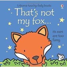 That's Not My Fox by Fiona Watt (Board book, 2014)
