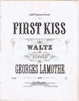 First Kiss Waltz, Gerges Lamothe,  1860's antique sheet music