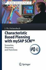 SAP Excellence Ser.: Characteristic Based Planning with MySAP SCM(tm) :...