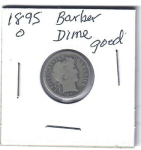 US 1895-O BARBER DIME in Good Condition!