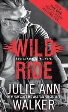 Black Knights Inc: Wild Ride 9 by Julie Ann Walker (2017, Paperback)