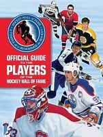 Official Guide to the Players of the Hockey Hall of Fame by  in Used - Very Goo