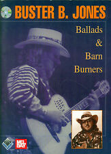 BUSTER B. JONES song book w/ cd BALLADS & BARN BURNERS Guitar Tablature Country