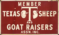 """MEMBER"" TEXAS SHEEP AND GOAT RAISERS ASSOCIATION"" ADVERTISING SIGN"