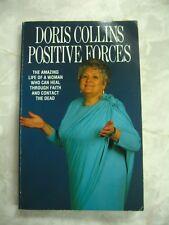 Positive Forces Doris Collins Healer Clairvoyant Faith Contact Dead 1990 pb c20