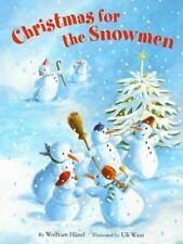 Christmas for the Snowmen (Brand New Paperback Version) Wolfram Hanel
