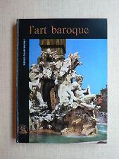 L'ART BAROQUE Pierre Charpentrat LES NEUF MUSES Presses Univ. de France 1967 TBE