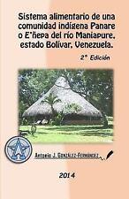 Sistema Alimentario de una Comunidad Indígena Panare o e'ñepa Del Río...