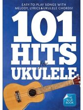 101 Hits for Ukulele The BLUE Book Chord & Melody Songbook 60s 70s 80s HIT SONGS