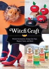 Witch Craft: Wicked Accessories, Creepy-Cute Toys, Magical Treats, and More! - N
