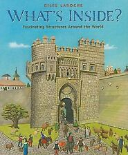 What's Inside? : Fascinating Structures Around the