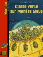 (Good)-Classe Verte Sur Planete Bleue (Paperback)-Didier, Anne-2747022064