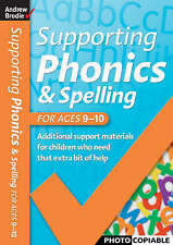 Supporting Phonics and Spelling: For Ages 9-10 (Supporting Phonics and Spelling)