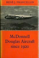 McDonnell Douglas Aircraft by Francillon, Rene J.