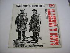 WOODY GUTHRIE - BALLATE DI SACCO E VANZETTI - LP VINYL 1975 - ALBATROS ITALY