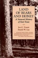 Land of Bears and Honey: A Natural History of East Texas (Texas Pan American)