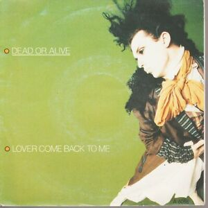 """Dead Or Alive Lover Come Back To Me / Far Too Hard 45T 7"""" 45 Tours SP"""