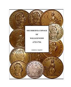 The Hibernia Coinage of William Wood (1722-1724)