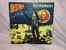 """Man Or Astro-Man? – Destroy All Astro-Men! - 12"""" LP Vinyl"""