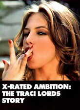 X-RATED AMBITION: THE TRACI LORDS STORY Movie POSTER 11x17