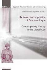 L'histoire contemporaine à l'ère numérique - Contemporary History in the Digital