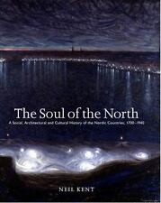 Soul of the North: A Social, Architectural and Cultural History of the-ExLibrary