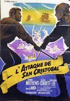 """""""L'ATTAQUE DE SAN CRISTOBAL (THE PIRATES OF BLOOD RIVER)"""" Affiche originale"""